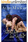 Tall, Dark and Kilted (The Ravenscraig Legacy Series Book 3)