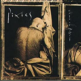 Come On Pilgbrim by Pixies