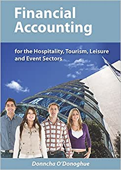 Financial Accounting: For The Hospitality, Tourism, Leisure And Event Sectors