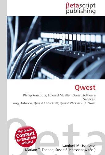 qwest-phillip-anschutz-edward-mueller-qwest-software-services-long-distance-qwest-choice-tv-qwest-wi
