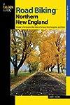 Road Biking(TM) Northern New England:...