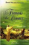 echange, troc Daniel Meurois-Givaudan - François des Oiseaux... Claire et le Soleil - Le secret d'Assise