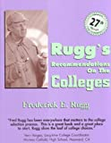 Rugg's Recommendations on the College, 27th Edition (Rugg's Recommendations on the Colleges)