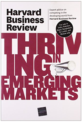 Harvard Business Review on Thriving in Emerging Markets...