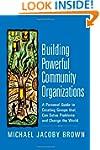 Building Powerful Community Organizat...