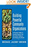 Building Powerful Community Organizat...