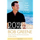 20 Years Younger: Look Younger, Feel Younger, Be Younger! ~ Ronald L. Kotler