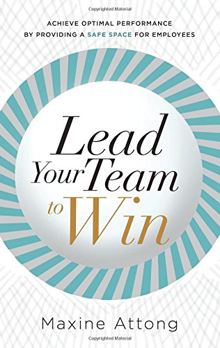 Book: Lead Your Team to Win by Maxine Attong