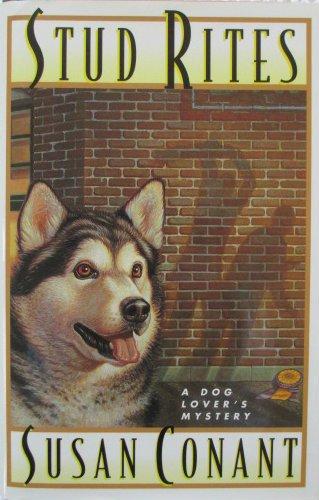 Stud Rites (Dog Lover's Mysteries), Conant, Susan