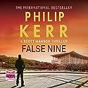 False Nine Hörbuch von Philip Kerr Gesprochen von: Andrew Wincott