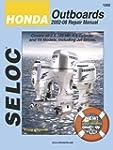 Seloc Honda Outboards 2002-08 Repair...