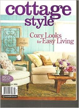 Cottage style magazine spring summer 2012 various for Spring cottage magazine