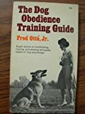 The Dog Obedience Training Guide (Simplified Dog Behavior)