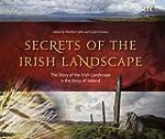 Secrets of the Irish Landscape: The S...