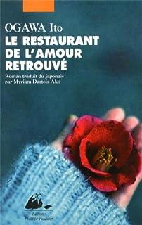 Le restaurant de l'amour retrouvé : roman