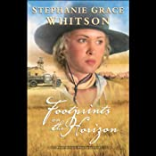 Footprints on the Horizon: Pine Ridge Portraits, Book 3 | Stephanie Grace Whitson