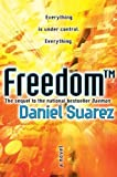 Freedom by Daniel Suarez (Jan 12 2010)