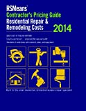 RS Means Residential Repair & Remodeling Costs 2014: Contractor's Pricing Guide - RS-CP-Repair