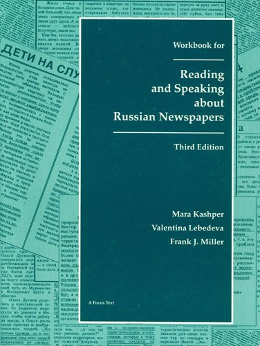 Workbook for Reading & Speaking About Russian Newspapers