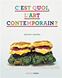 """Afficher """"C'est quoi, l'art contemporain ?"""""""