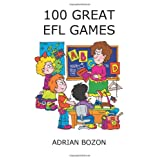 100 Great EFL Games: Exciting Language Games for Young Learnersby Mr Adrian Bozon