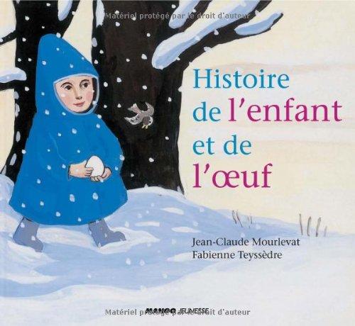 Histoire de l'enfant et de l'oeuf