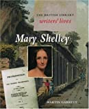 img - for Mary Shelley (British Library Writers' Lives Series) book / textbook / text book