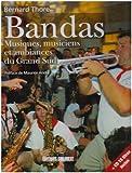 echange, troc Bernard Thore - Bandas : harmonies, fanfares, musiques populaires