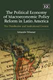 img - for The Political Economy of Macroeconomic Policy Reform in Latin America: The Distributive and Institutional Context book / textbook / text book