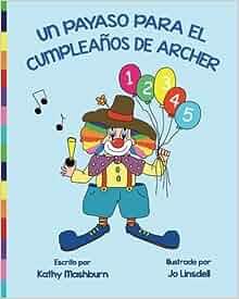 Un Payaso Para El Cumpleaños De Archer (Spanish Edition