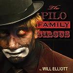 The Pilo Family Circus | Will Elliott