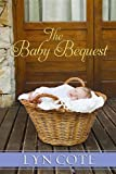 The Baby Bequest: Wilderness Brides