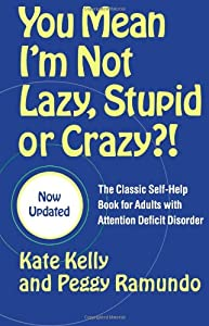 "Cover of ""You Mean I'm Not Lazy, Stupid o..."