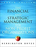 img - for The Financial and Strategic Management for Non-Profit Organizations (4th Edition) book / textbook / text book
