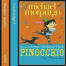 Pinocchio Audiobook by Michael Morpurgo Narrated by Michael Morpurgo