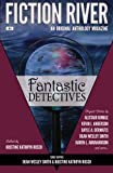 img - for Fiction River: Fantastic Detectives (Fiction River: An Original Anthology Magazine) (Volume 9) book / textbook / text book