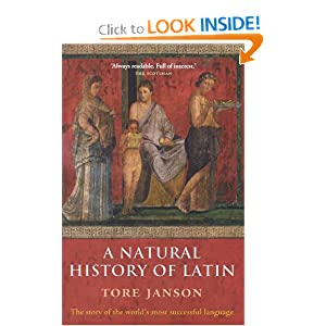 A Natural History of Latin Tore Janson, Merethe Damsgaard Sorensen and Nigel Vincent