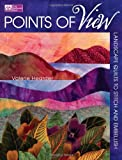 img - for Points of View: Landscape Quilts to Stitch and Embellish book / textbook / text book