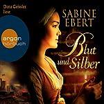 Blut und Silber | Sabine Ebert