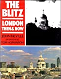 img - for The Blitz: London Then & Now book / textbook / text book