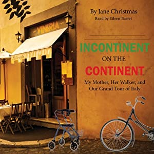Incontinent on the Continent Audiobook