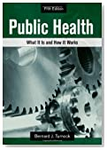 Public Health: What It Is and How It Works