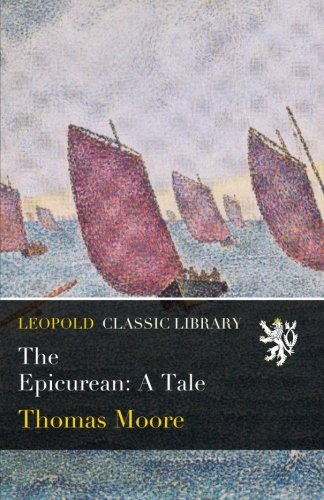 The Epicurean: A Tale PDF