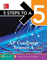 5 Steps to a 5 AP Computer Science A 2017 Edition Front Cover