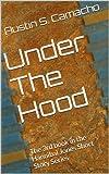 Under The Hood (Hannibal Jones Mystery Shorts Book 2)