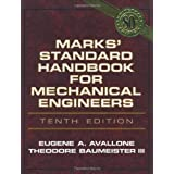 Marks' Standard Handbook for Mechanical Engineersby Eugene A. Avallone