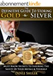 The Definitive Guide To Storing Gold...