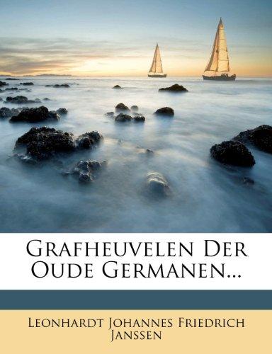 Grafheuvelen Der Oude Germanen...