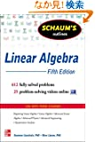 Schaum's Outline of Linear Algebra, 5th Edition: 612 fully Solved Problems + 25 Problem-Solving Videos online
