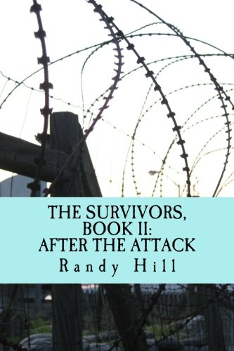The Survivors, Book II: After The Attack (Volume 2)
